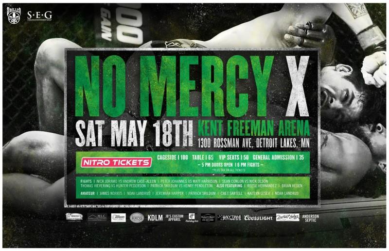 NO MERCY X – Detroit Lakes, MN - 05/18