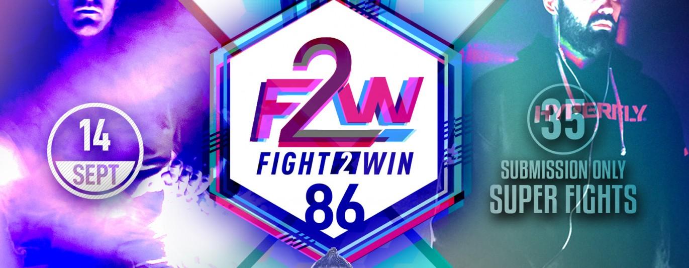 Fight 2 Win 86 - Seattle, WA - 09/14