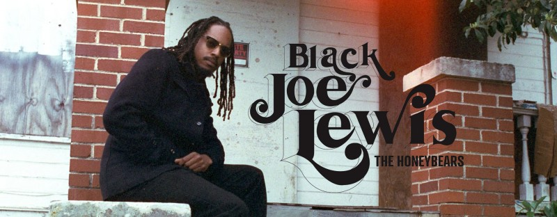 Black Joe Lewis and The Honeybears – 07/08 6PM