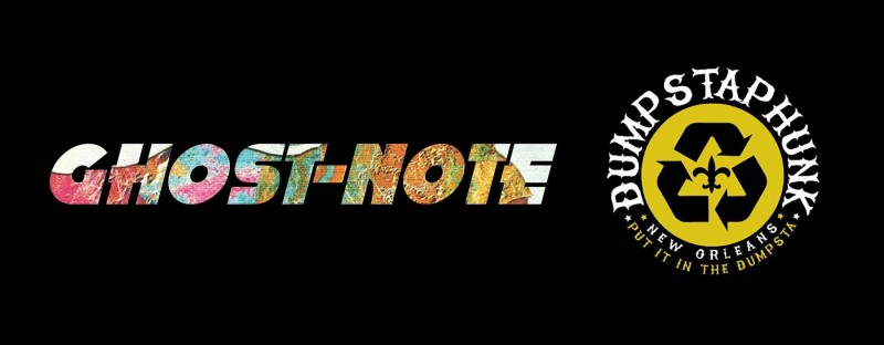 Ghost-Note + Dumpstaphunk - 11/28 - 8pm