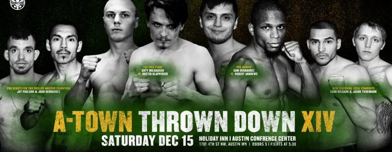 A-Town Throwdown XIV - Austin, MN - 12/15
